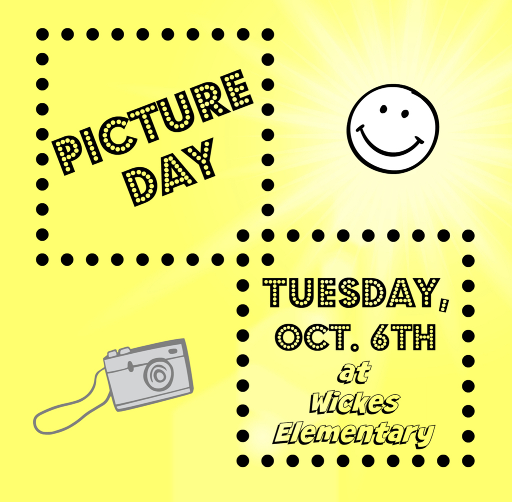 Wickes Elementary Picture Day-Oct. 6th